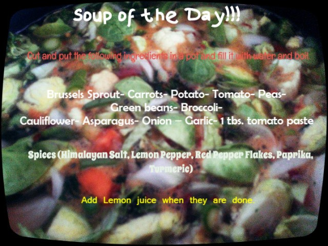 Healthy--- Soup of the Day!